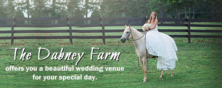 The Dabney Farm offers you a beautiful wedding venue for your special day.