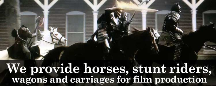 We provide horses, stunt riders, wagons and carriages for film production.